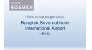 TFWA Airport Insight Series – Bangkok Suvarnabhumi International Airport (2014)